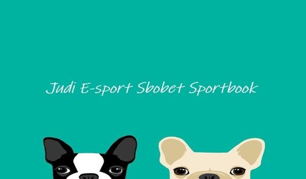 Judi E-sport Sbobet Sportbook Modern Pada Game DotaA 2